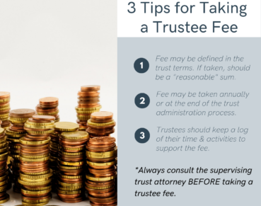 Tips for Taking a Trustee Fee