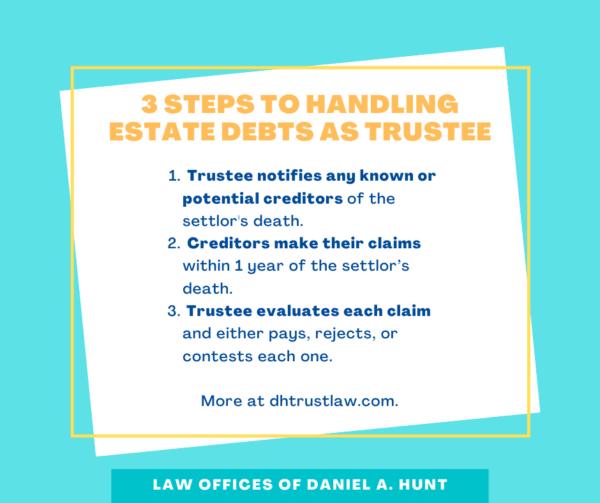 3 steps to handling estate debts as trustee