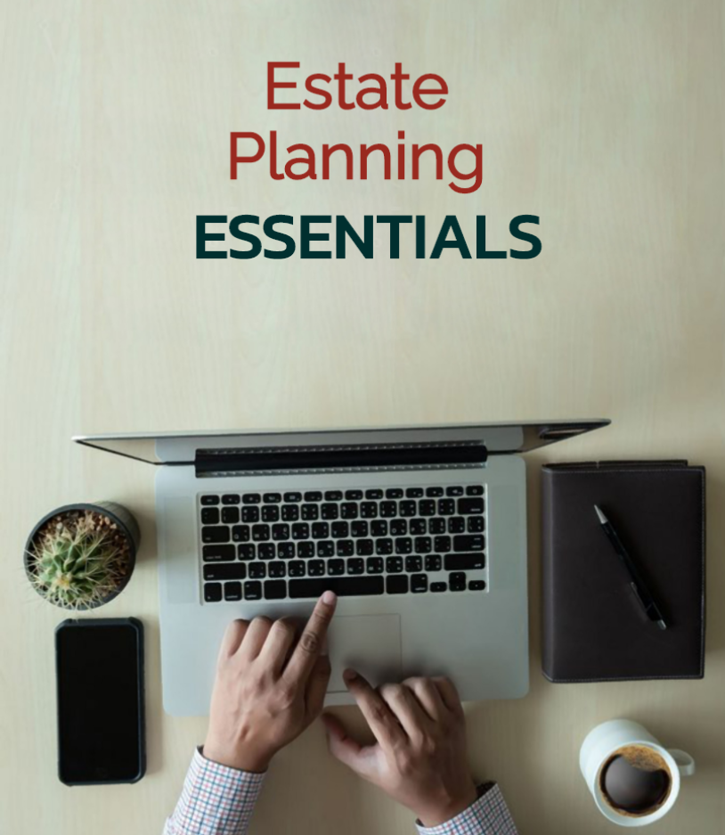 """The cover of an eBook titled """"Estate Planning Essentials"""". The picture shows a man typing on a laptop with a pen, notebook, potted succulent, and cup of coffee."""