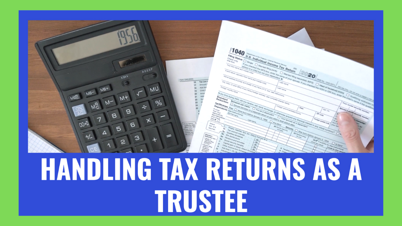 Handling taxes as a trustee