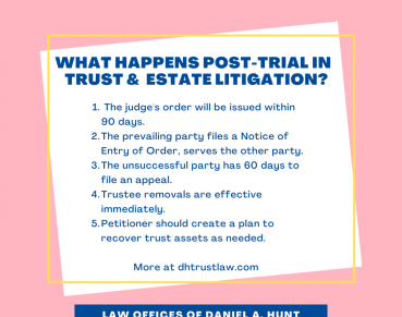 what-happens-post-trial-in-trust-estate-litigation_