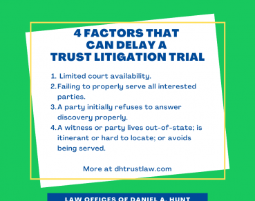 4-delays-to-trust-estate-litigation-trial