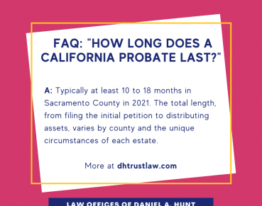 how-long-does-a-ca-probate-last-2
