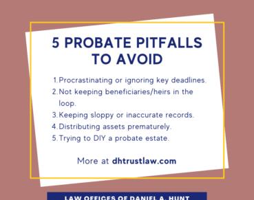5 Probate Pitfalls to Avoid