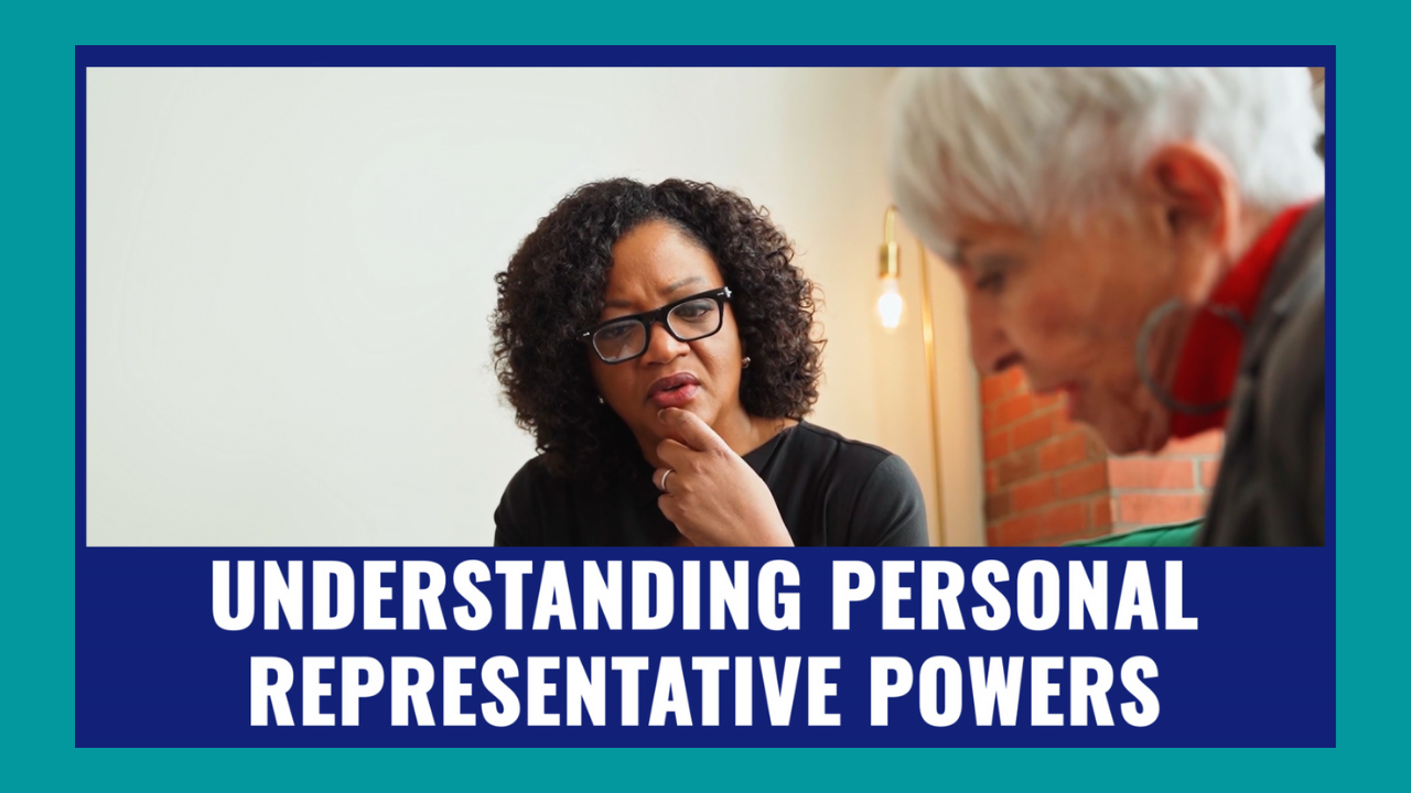 Understanding-Personal-Representative-Powers