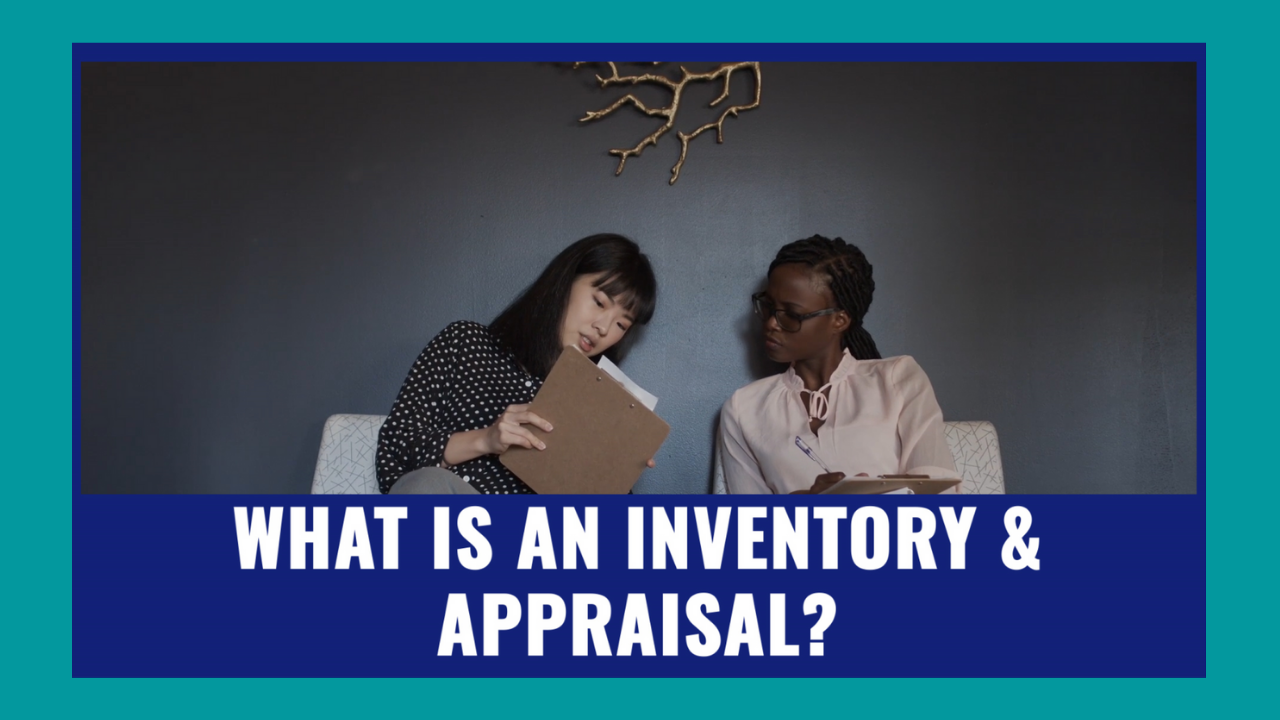 What is an Inventory & Appraisal?