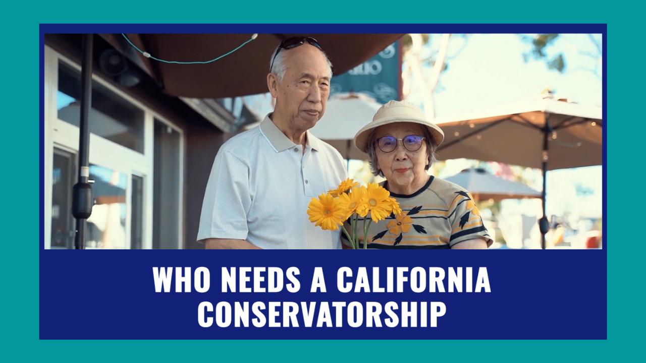 Who Needs a CA Conservatorship?